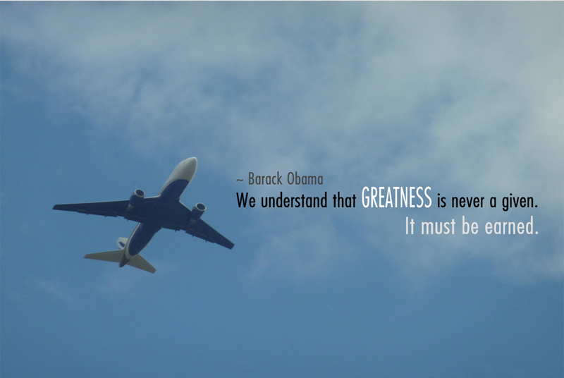 We Understand that Greatness is never a given. It must be earned.