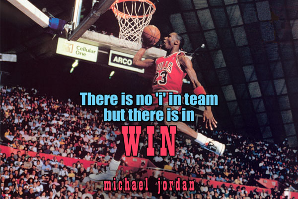 There is no 'i' in team but there is in Win.