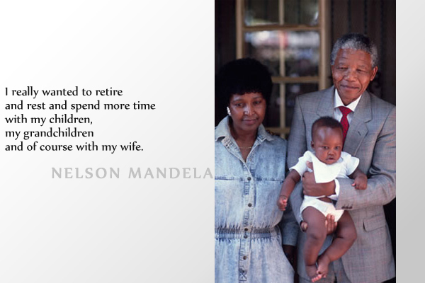 I really wanted to retire and rest and spend more time with my children, my grandchildren and of course with my wife.