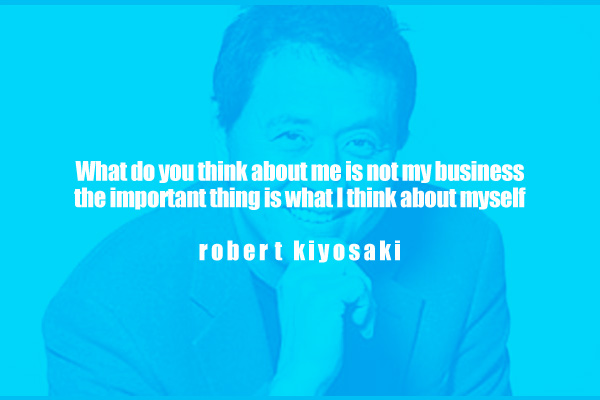 What do you think about me is not my business the important thing is what about myself.