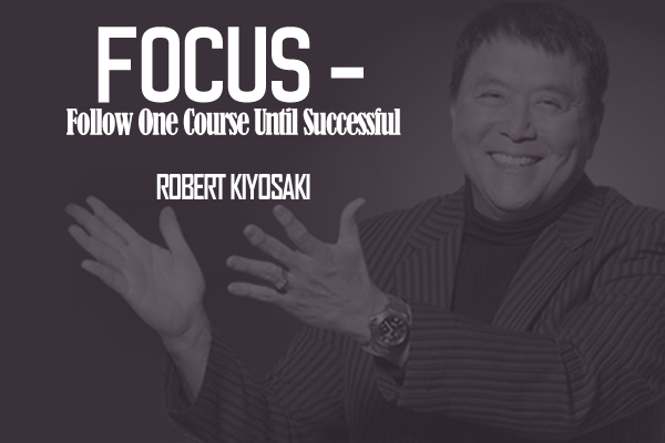 Focus -Follow Once Course Until Successful