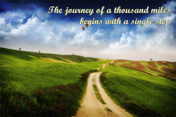 The journey of the thousand miles begins with a single step