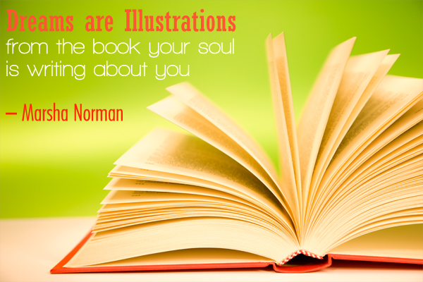 Dreams are Illustrations from the book yur soul is writing about you