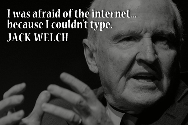 I was afraid of the internet… because I couldn'type.