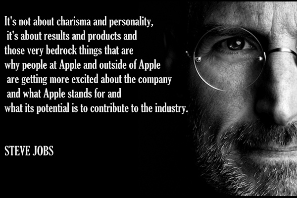 It's not about the charisma and personality, it's about results and products and those very bedrock things that are why people at Apple and outside of Apple are getting more excited about the company and what Apple stands for and what its potential is to contribute to the industry.