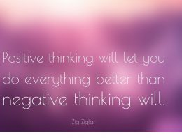 """Positive Thinking Will Let You Do Everything More Than Negative Thinking Will"""